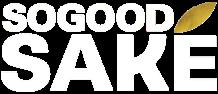 SOGOOD Saké