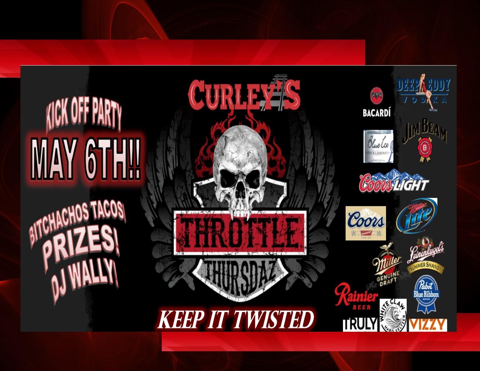Curley's Throttle Thursdaz