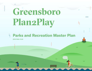 Coverpage of the Greensboro Plan2Play Parks and Recreation Master Plan