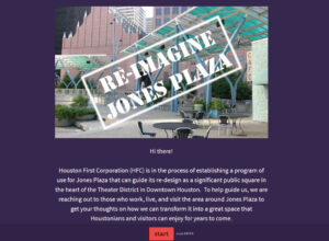 "Screenshot of the start page for the ""Re-Imagine Jones Plaza"" survey, featuring a brief description describing the project and a photo of the then-current conditions."