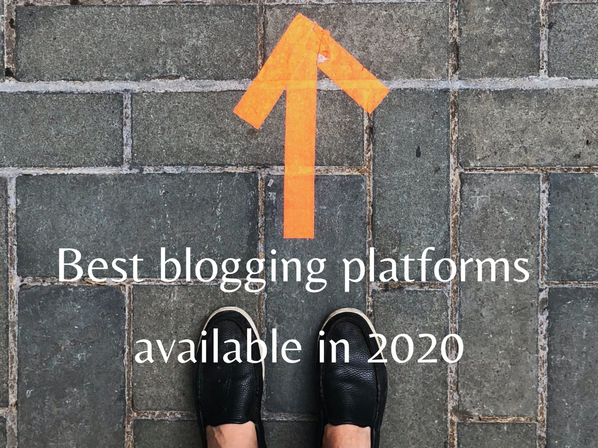 What are the best blogging platforms available in 2020
