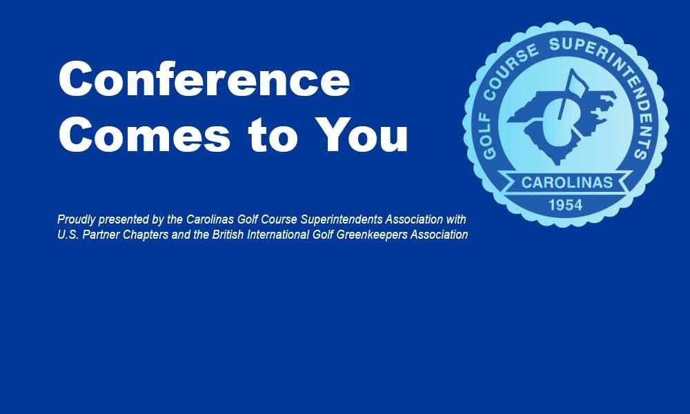 Conference Comes To You Carolinas Golf Course Superintendent Association