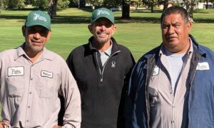 Left to right: Cuco Campos, Foreman North Course, Superintendent Jeff Sutherland, GCSAA, and Jose Campos, Foreman South Course.