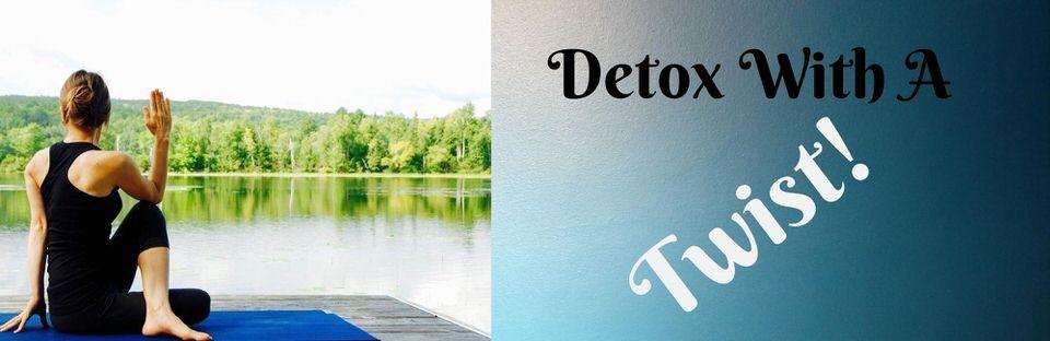 Detox With A Twist