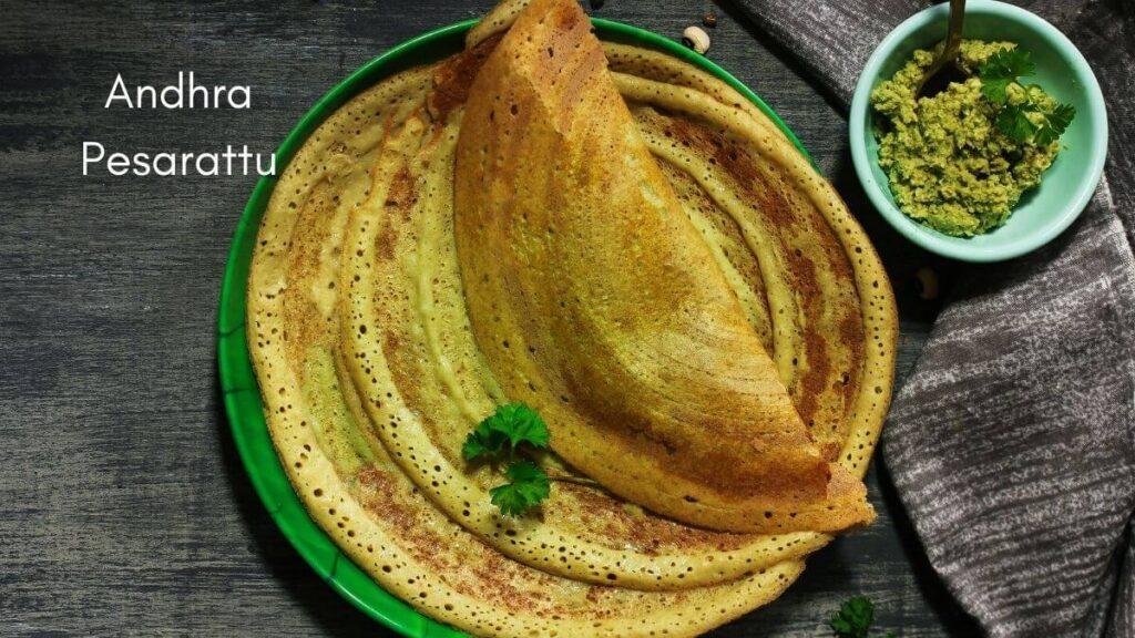 Andhra pesarattu - a green gram recipe
