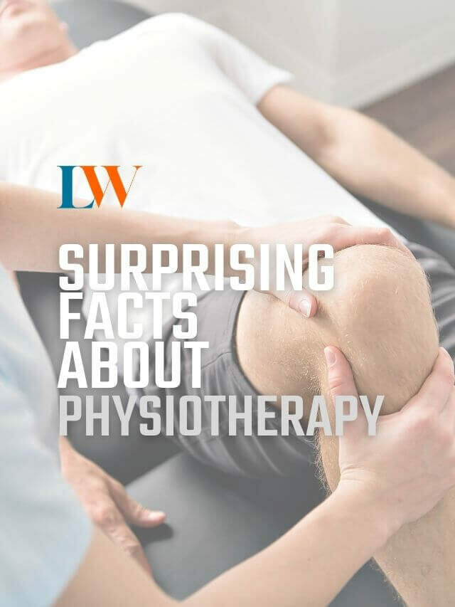 Physiotherapy-Surprising Facts
