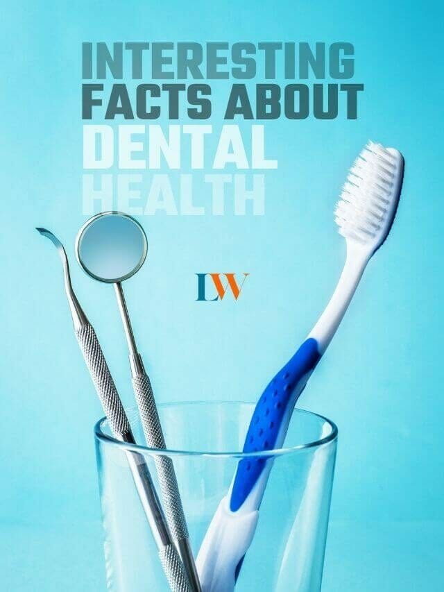 Interesting Facts About Dental Health