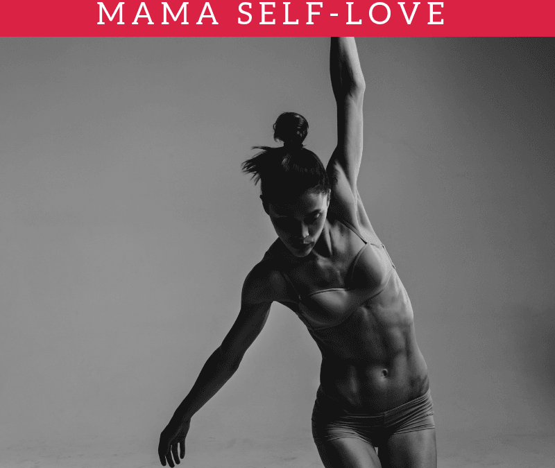 20 Self Care Practices to Sexy Mama Self-Love