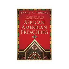 Book Review:  Introduction to the Practice of African American Preaching