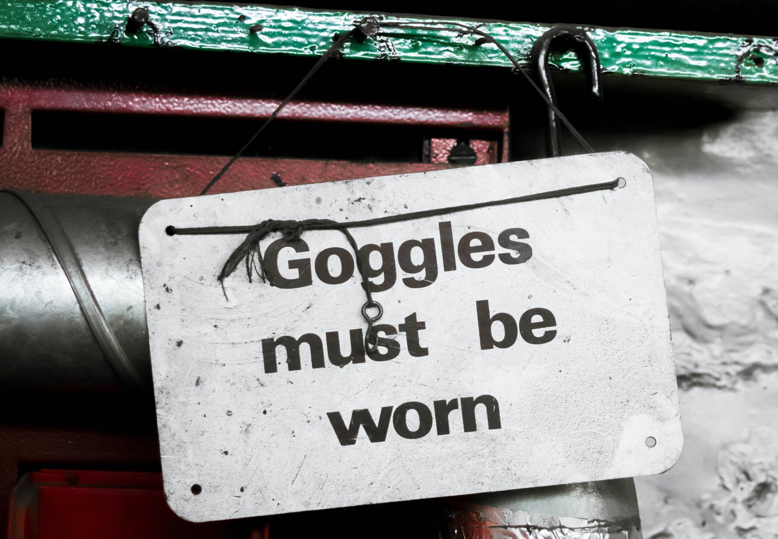 Sign saying Goggles Must Be Worn