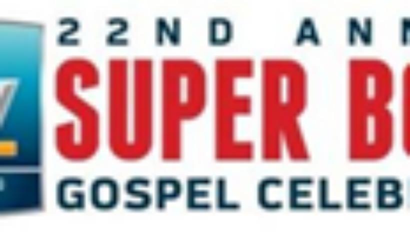 22nd Annual Super Bowl Gospel Celebration