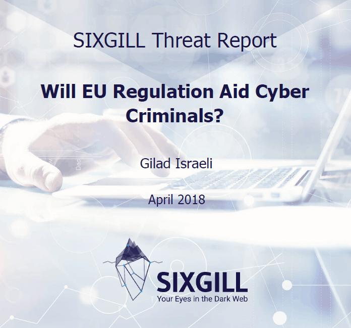 sixgill report EU regulations cyber criminals