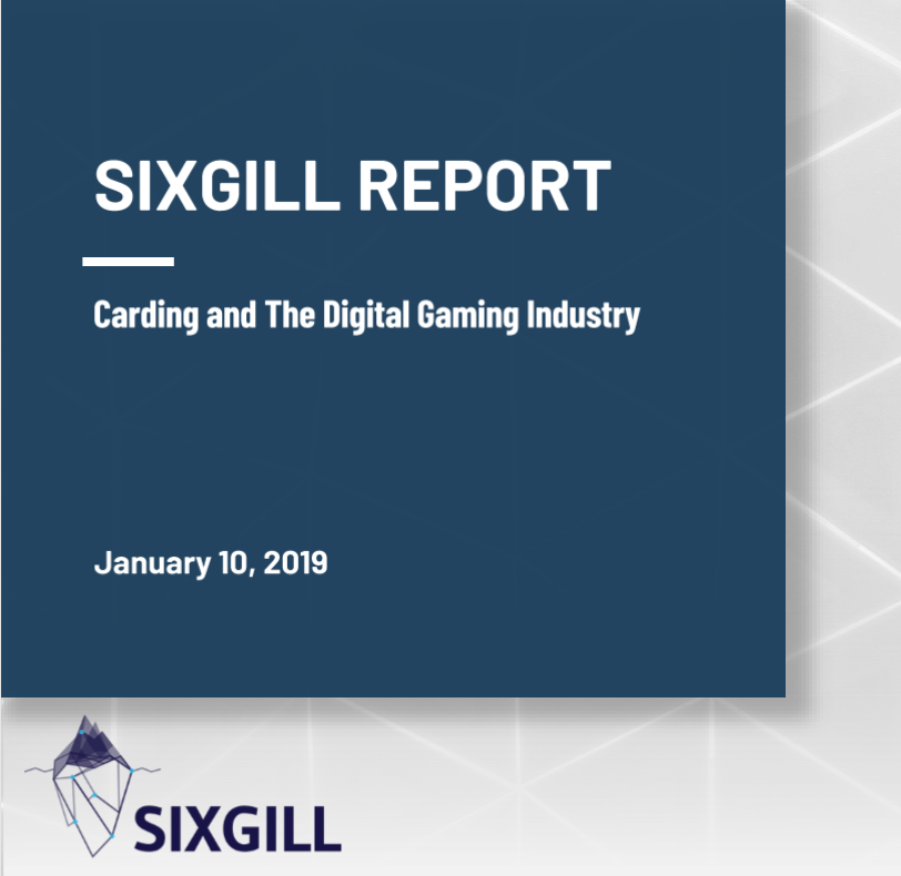 carding and the digital gaming industry sixgill report