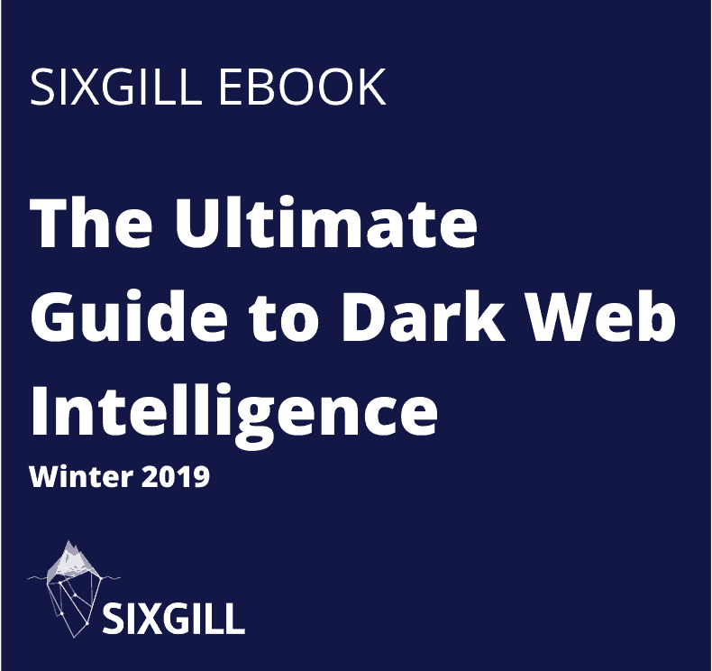 The Ultimate Guide to Dark Web Intelligence Winter 2019 ebook