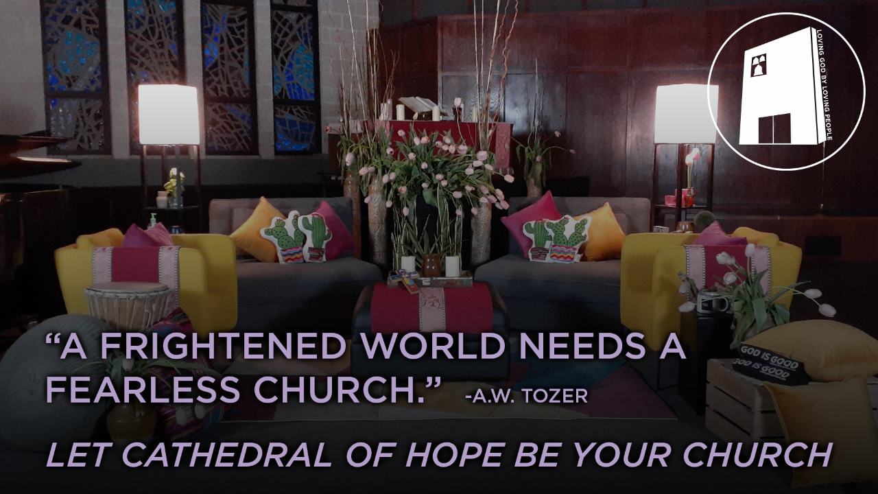 Cathedral of Hope - Fearless Church