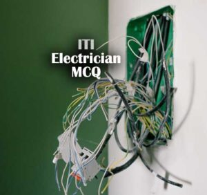 ITI Electrician Questions and Answers