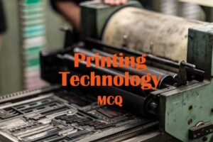 Printing Technology Questions and Answers
