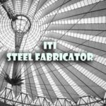 ITI Steel Fabricator Questions and Answers