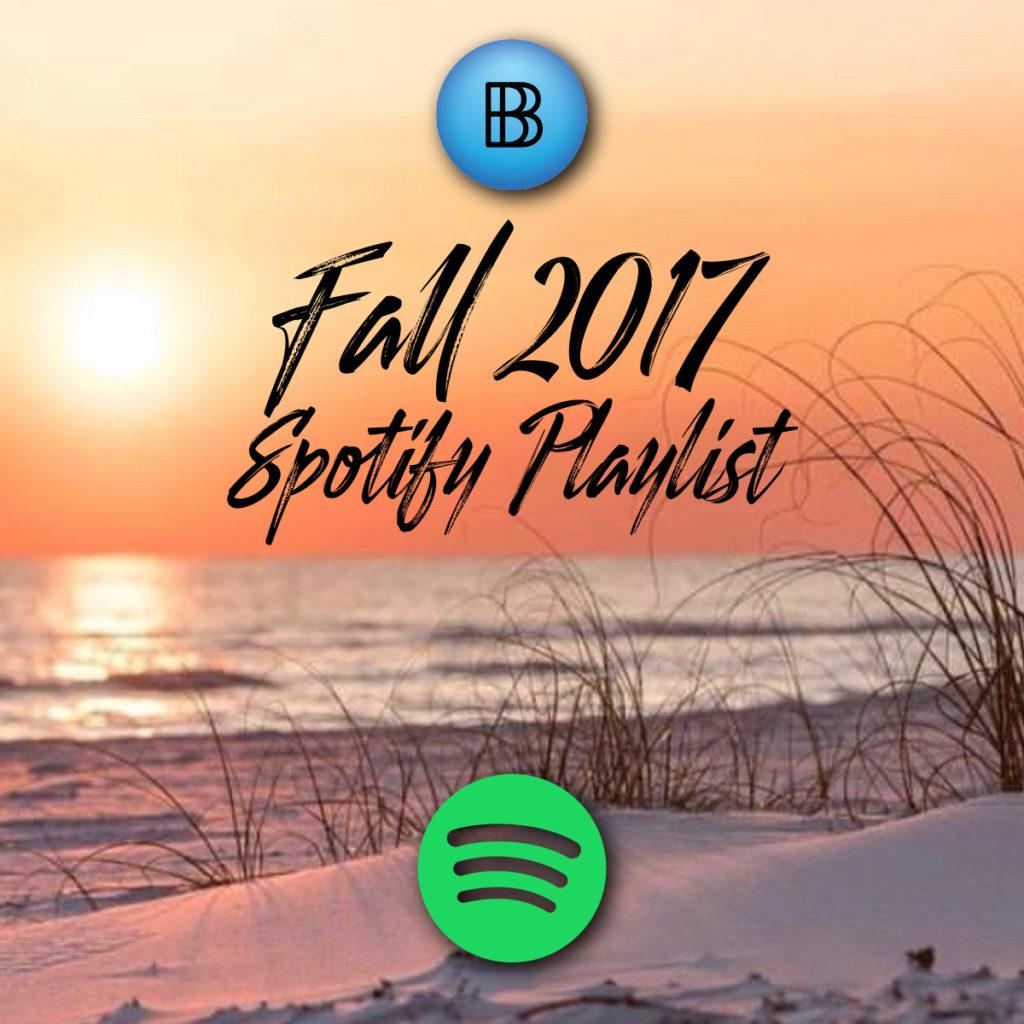 Best Fall 2017 Spotify Playlist