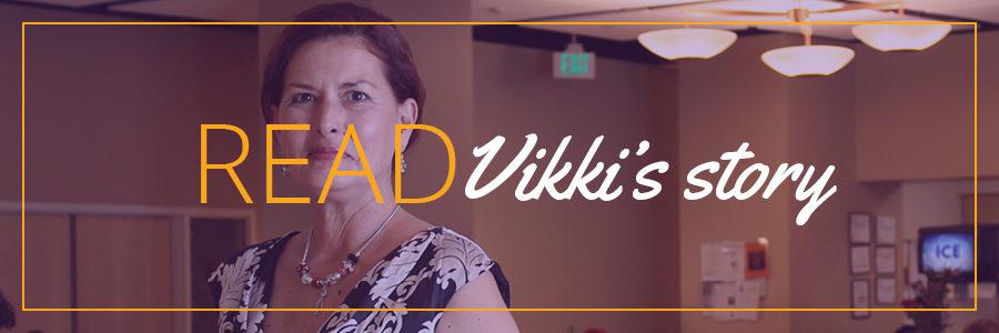 Vikki's Story