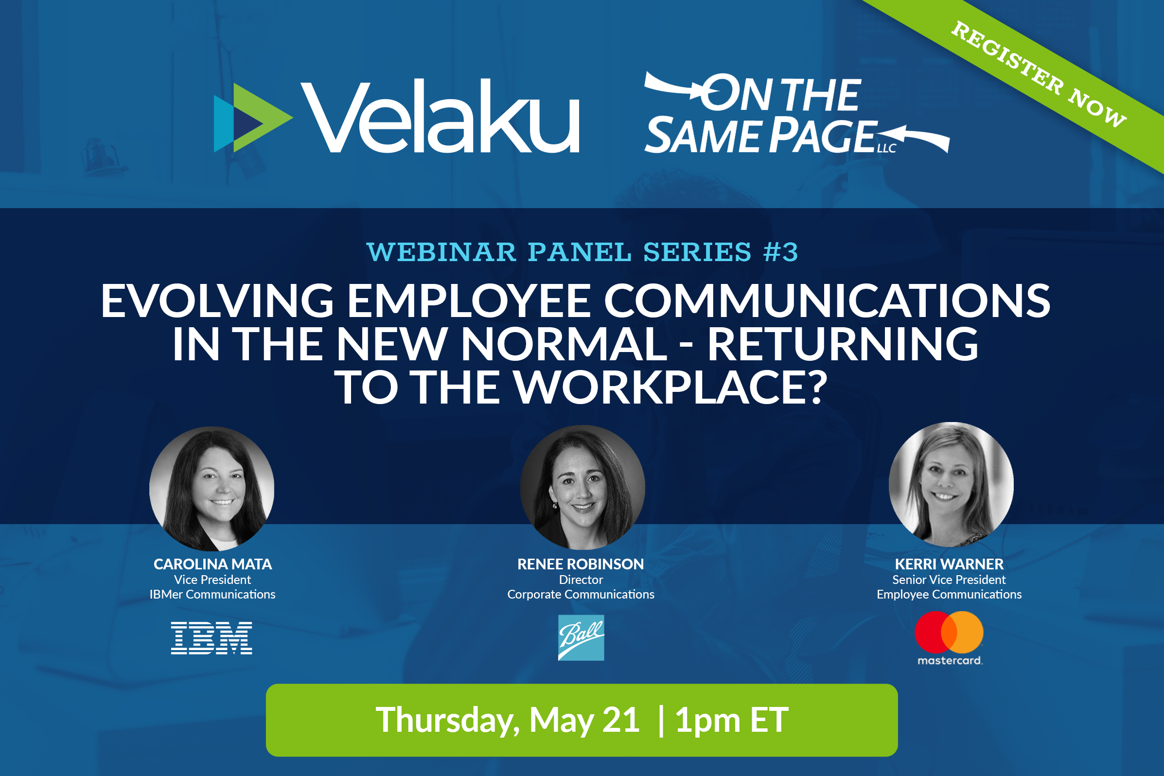 Webinar Panel #3: Evolving Employee Communications in The New Normal – Returning to the Workplace?
