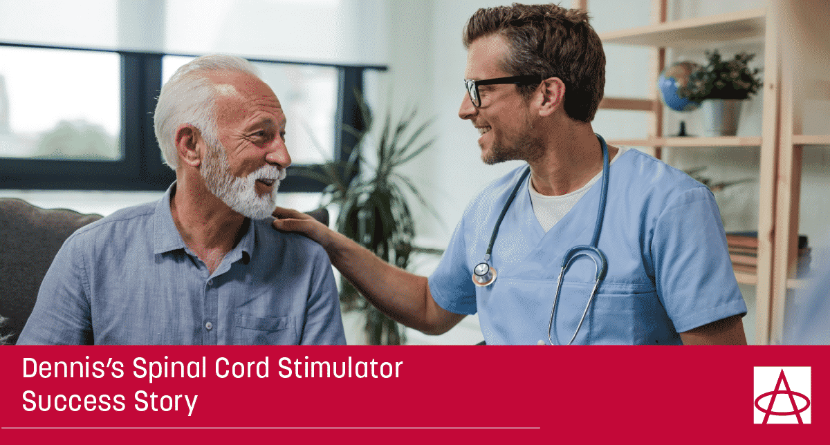 Dennis's Spinal Cord Stimulator Success Story