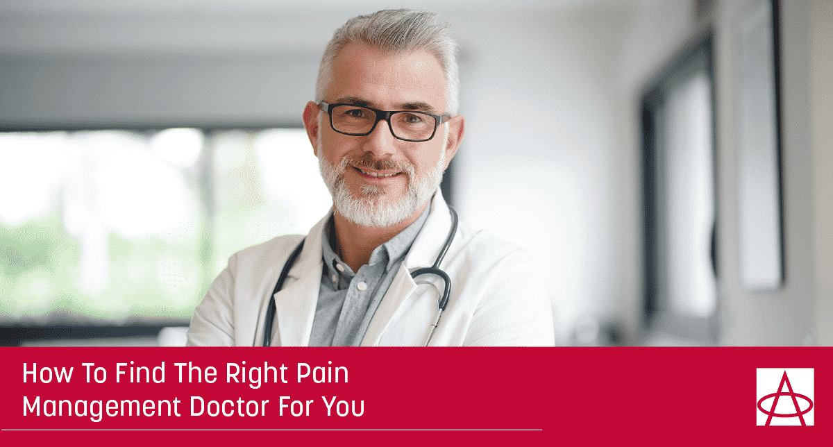 How to Find the Right Pain Management Doctor for You