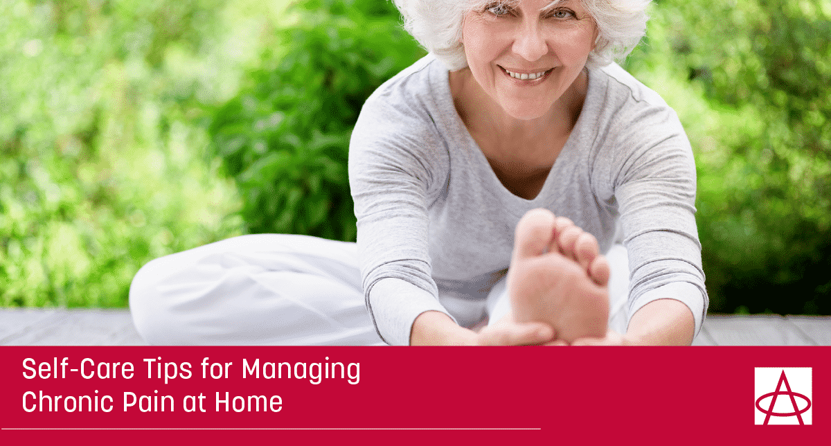 Self-Care Tips for Managing Chronic Pain at Home