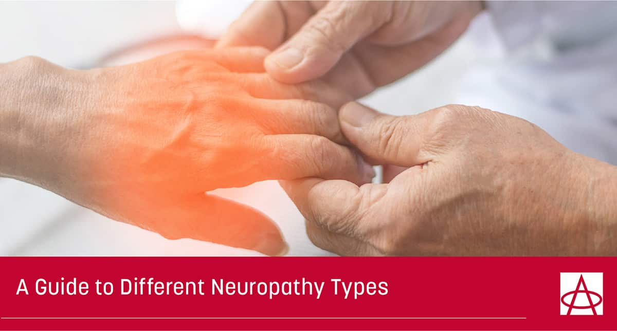 A Guide to Different Neuropathy Types