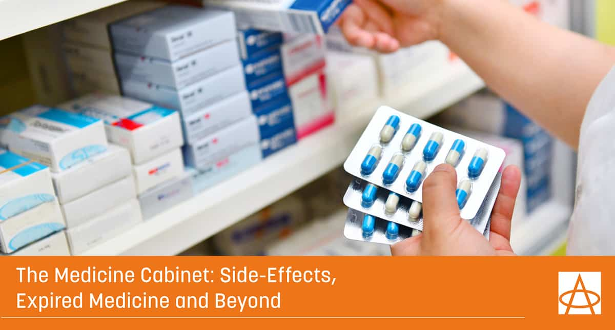 The Medicine Cabinet: Side-Effects, Expired Medicine and Beyond