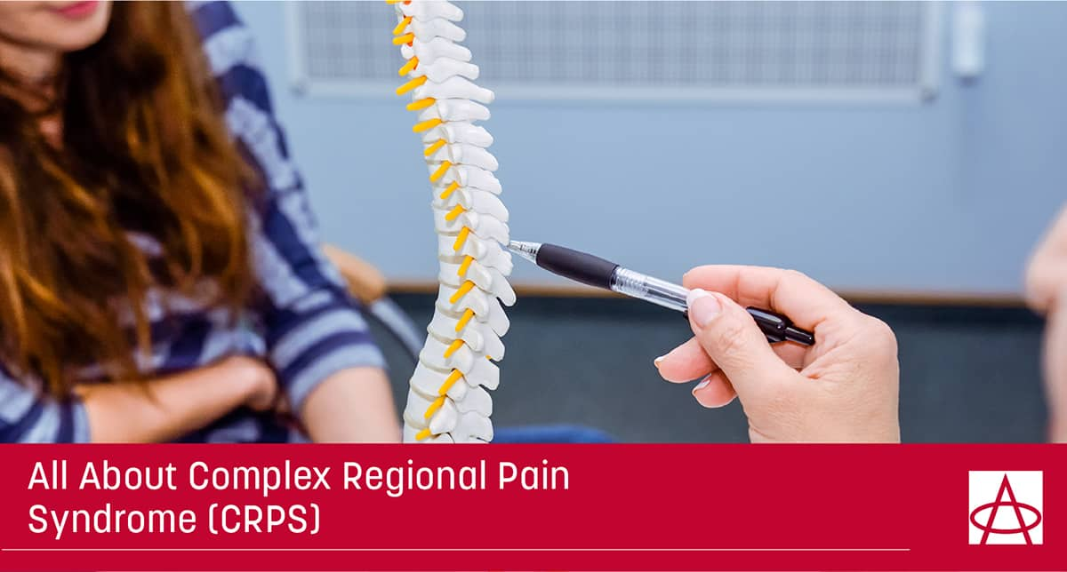 All About Complex Regional Pain Syndrome (CRPS)