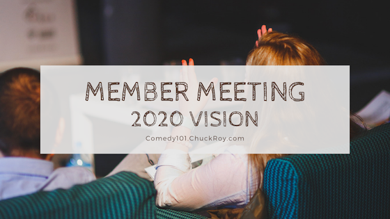 Comedy101 Member Meeting - December