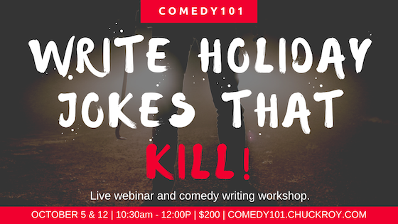 Write Holiday Jokes That Kills - Comedy Writing Workshop
