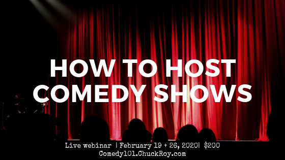 How to Host a Comedy Show