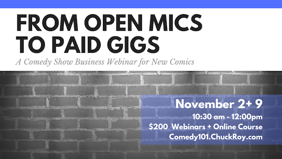 Open Mics to Paid Gigs