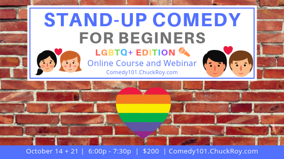 STand-up Comedy for Beginners LBGTQ+ Edition