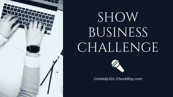 Comedy101 Show Business Challenge