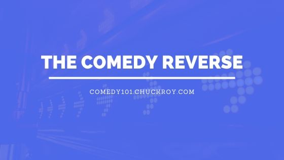 The Comedy Reverse