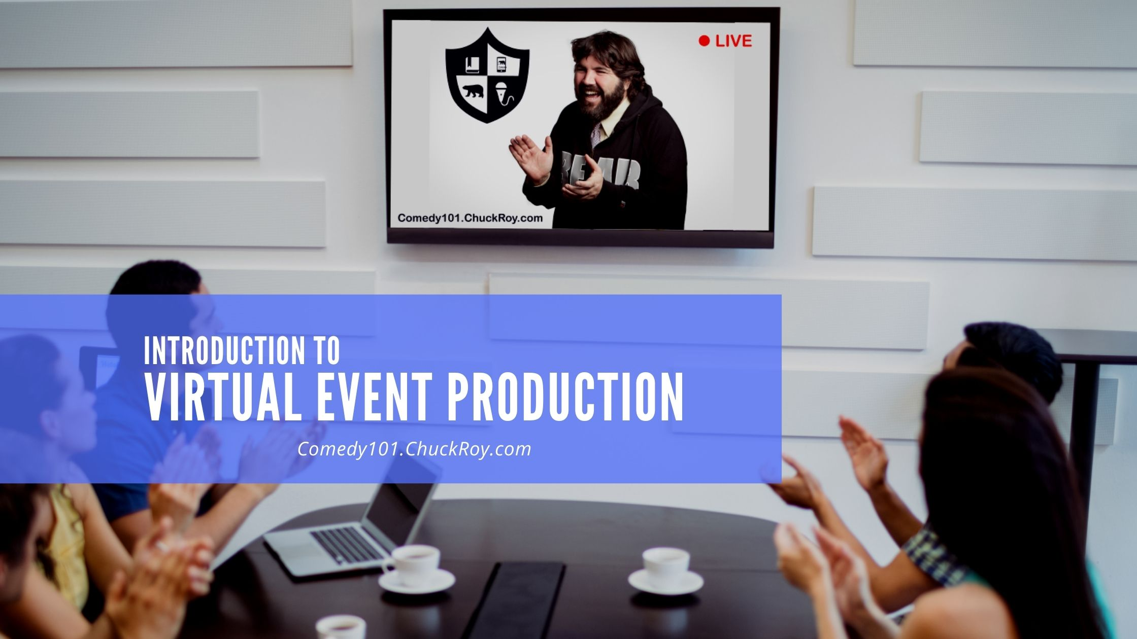 Comedy101 Introduction to Virtual Event Production