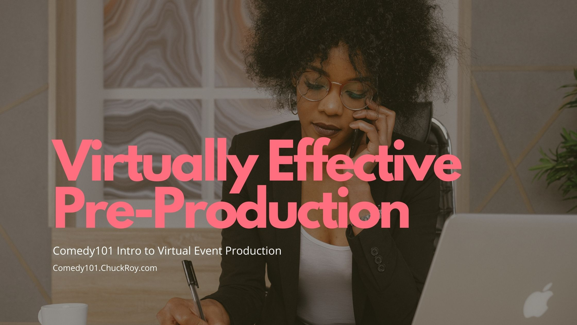 STEP 2 Virtually Effective Pre-Production