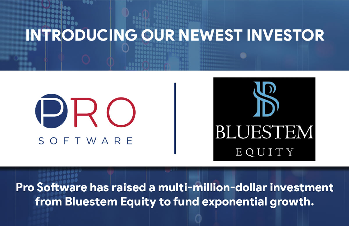 Bluestem Equity Empowers Pro Software to Continue Taking the PEO/ASO Industry By Storm