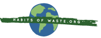 Habits of Waste