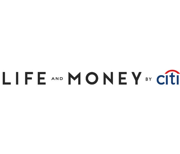 Life and Money by Citi