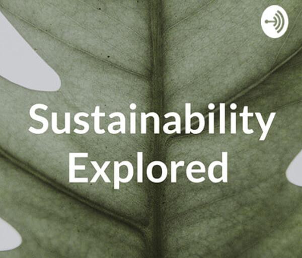 Sustainability Explored