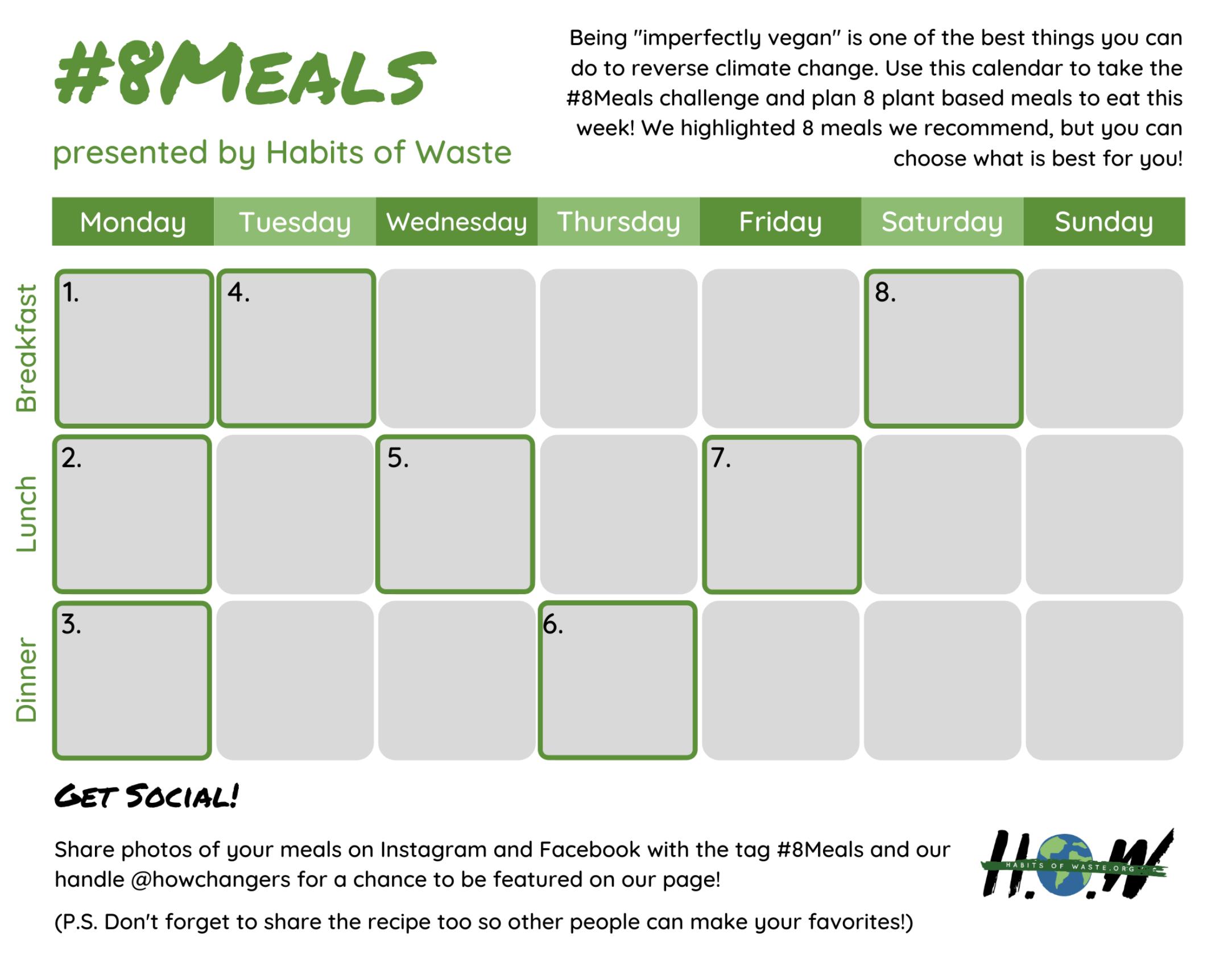 Here is a sample #8meals weekly calendar