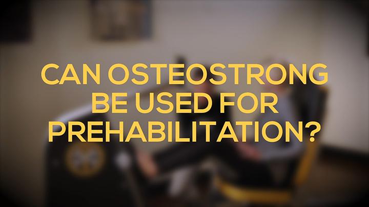 OsteoStrong For Prehabilitation