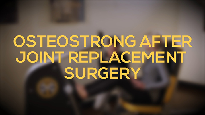 OsteoStrong After Joint Replacement Surgery