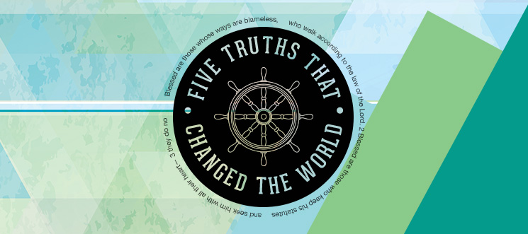 Five Truths that changed the World