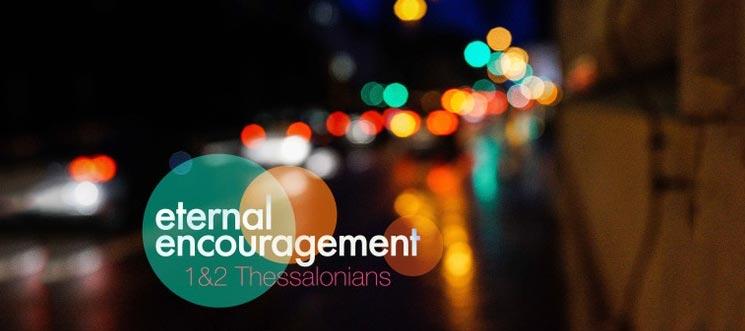 Eternal Encouragement