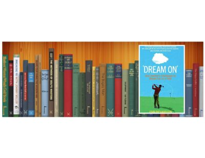 Golf Books #373 ('Dream On': One Hacker's Challenge to Break Par in a Year)